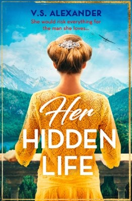 (ebook) Her Hidden Life: A captivating story of history, danger and risking it all for love