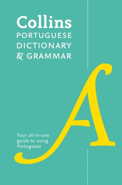Collins Portuguese Dictionary And Grammar: 107,000 Translations Plus Grammar Tips [Second Edition]