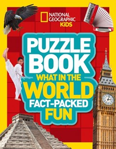 National Geographic Kids Puzzle Book -What in the World?