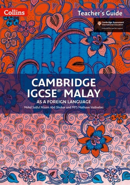 Cambridge IGCSE Malay Teacher Guide