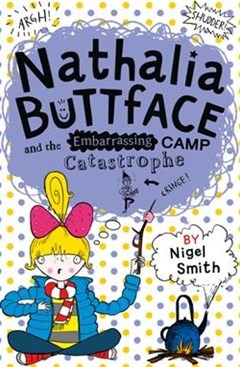 Nathalia Buttface and the Embarrassing Camp Catastrophe