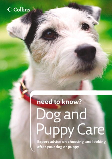 (ebook) Dog and Puppy Care (Collins Need to Know?)