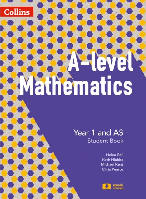 A-Level Mathematics Year 1 and as Student Book