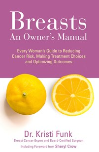 Breasts: An Owner's Manual by Funk, MD, Kristi (9780008271404) - PaperBack - Health & Wellbeing General Health