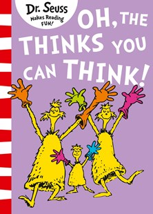 Oh, The Thinks You Can Think! by Dr Seuss (9780008272029) - PaperBack - Picture Books