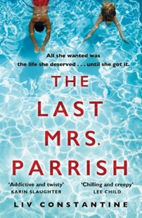 (ebook) The Last Mrs Parrish: An addictive psychological thriller with a shocking twist! - Crime Mystery & Thriller