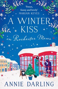 A Winter Kiss On Rochester Mews by Annie Darling (9780008275679) - PaperBack - Modern & Contemporary Fiction General Fiction