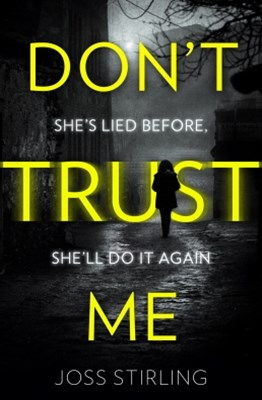 (ebook) Don't Trust Me: The best psychological thriller debut you will read in 2018
