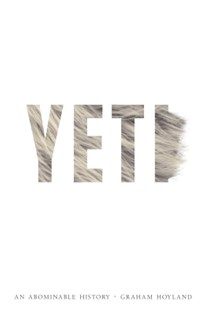 (ebook) Yeti: An Abominable History - History