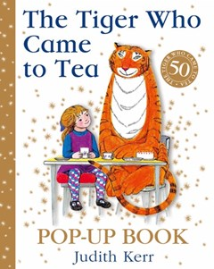 The Tiger Who Came To Tea [50th Anniversary Pop-up Edition]