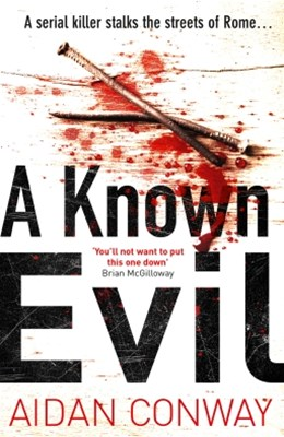 (ebook) A Known Evil: A gripping debut serial killer thriller full of twists you won't see coming (Detective Michael Rossi Crime Thriller Series, Book 1)