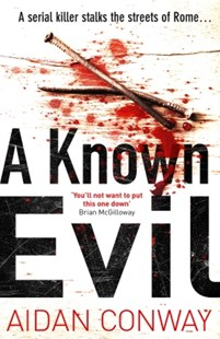 (ebook) A Known Evil: A gripping debut serial killer thriller full of twists you won't see coming (Detective Michael Rossi Crime Thriller Series, Book 1) - Crime Mystery & Thriller