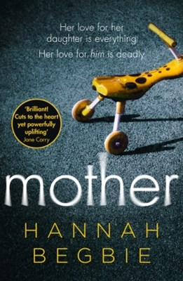 (ebook) Mother: A gripping emotional story of love and obsession