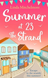 (ebook) Summer at 23 the Strand: A gorgeously feel-good holiday read! - Modern & Contemporary Fiction General Fiction