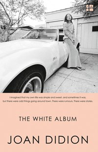 The White Album by Joan Didion (9780008284688) - PaperBack - History