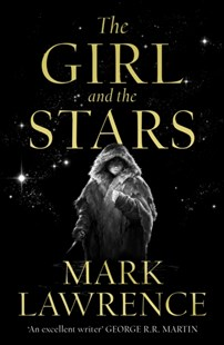 The Girl And The Stars by Mark Lawrence (9780008284763) - PaperBack - Fantasy