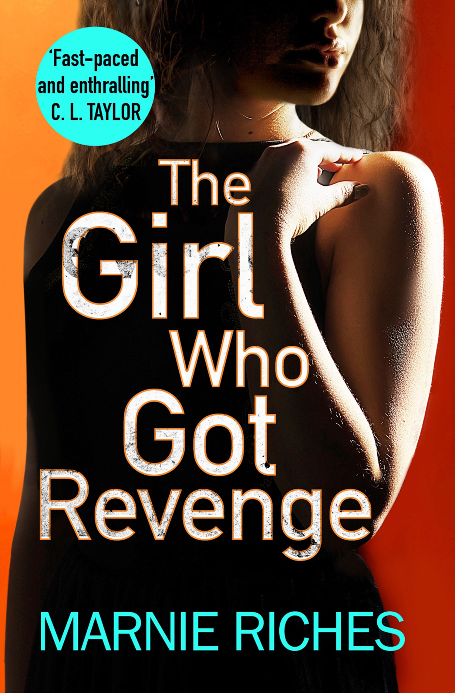 The Girl Who Got Revenge
