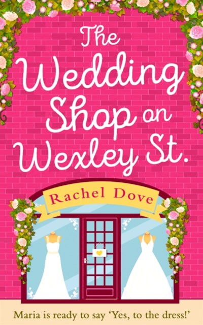 (ebook) The Wedding Shop on Wexley Street: A laugh out loud romance to curl up with in 2018