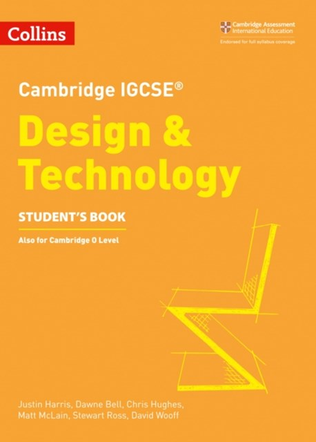 Cambridge International Examinations - Cambridge IGCSE Design and Technology Student Book 2nd Edition