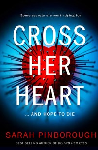 Cross Her Heart by Sarah Pinborough (9780008297978) - PaperBack - Crime Mystery & Thriller
