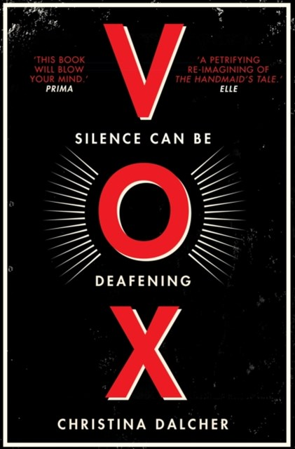 (ebook) Vox: The bestselling gripping dystopian debut of 2018 that everyone's talking about!