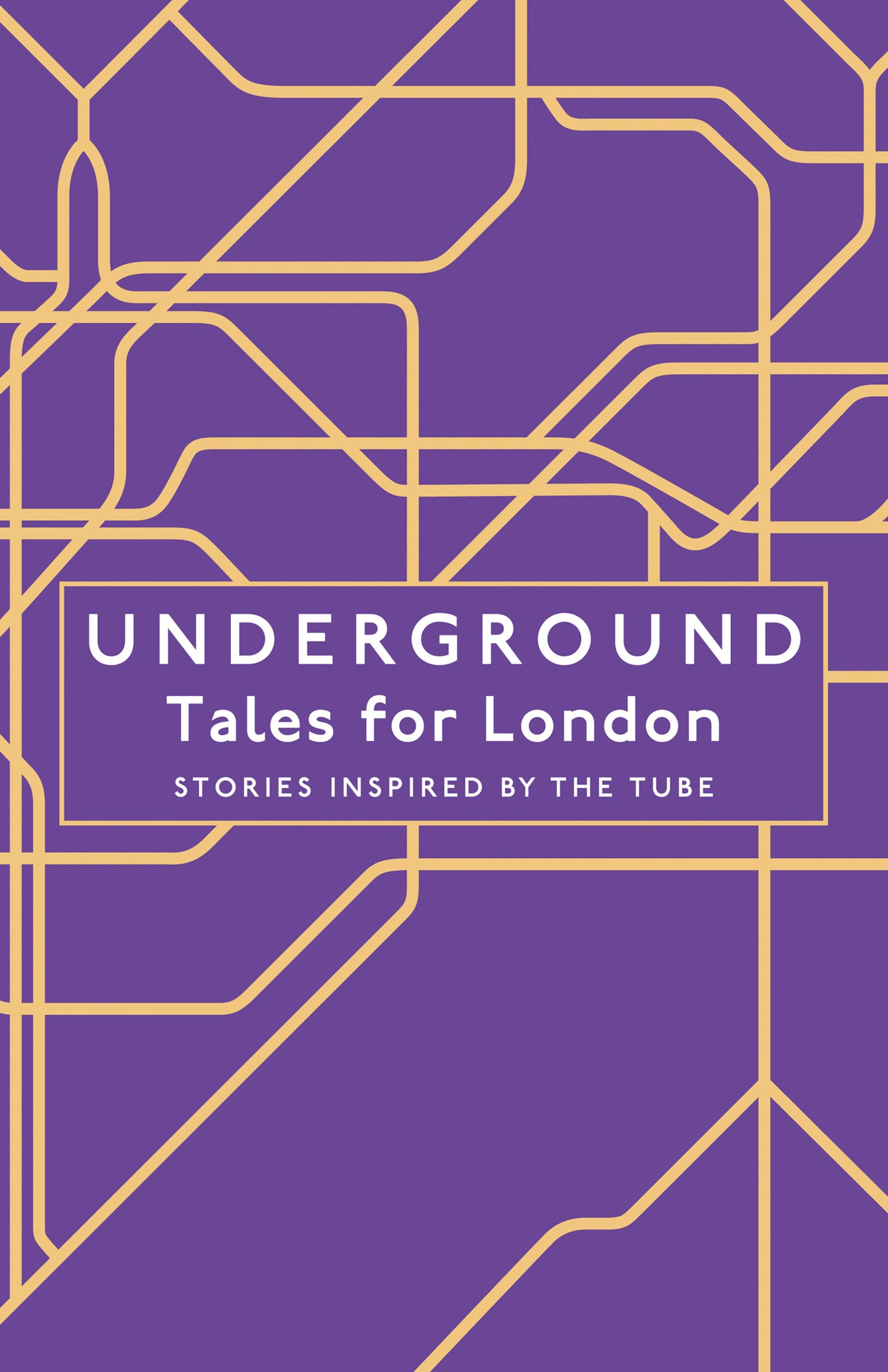 Underground: Tales For London