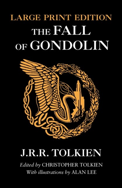 Fall of Gondolin [Large Print]