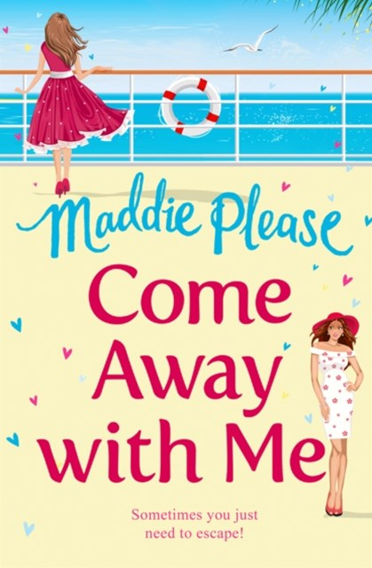 (ebook) Come Away With Me: The hilarious feel-good romantic comedy you need to read in 2018