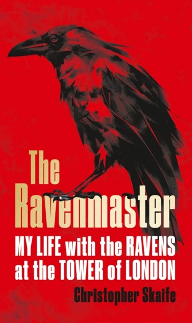 (ebook) The Ravenmaster: My Life with the Ravens at the Tower of London
