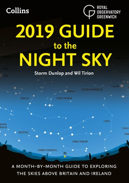 (ebook) 2019 Guide to the Night Sky: A month-by-month guide to exploring the skies above Britain and Ireland