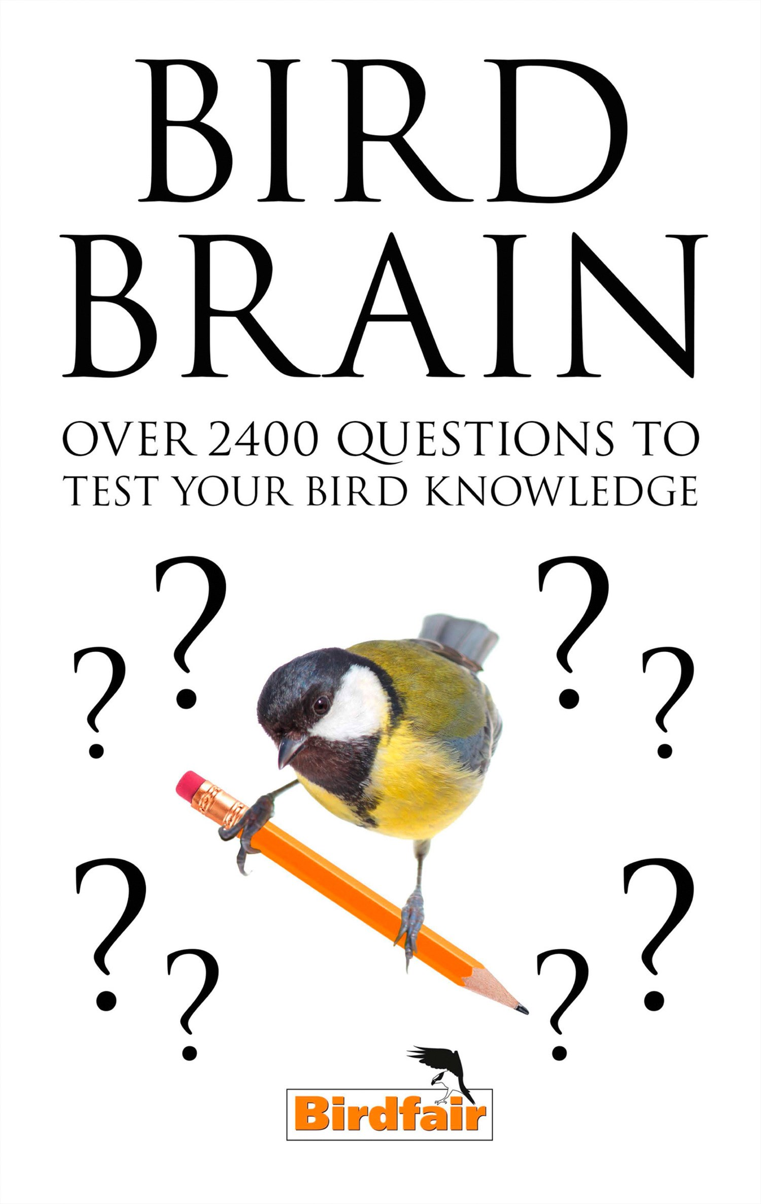 Bird Brain: 500 Fiendish Questions to Test You