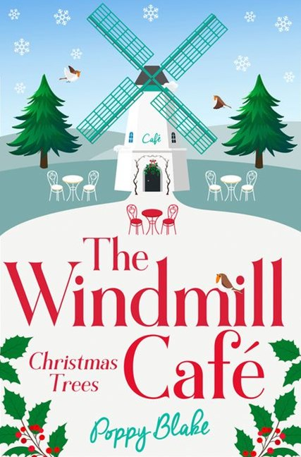 The Windmill Cafe: Christmas Trees