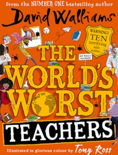 The World's Worst Teachers by David Walliams, Tony Ross (9780008363994) - PaperBack - Children's Fiction