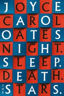 Night Sleep Death The Stars by Joyce Carol Oates (9780008381080) - PaperBack - Modern & Contemporary Fiction General Fiction