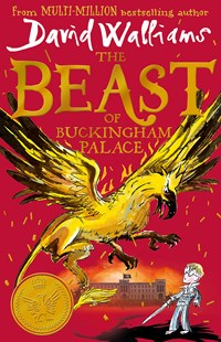 The Beast Of Buckingham Palace by David Walliams (9780008385644) - PaperBack - Children's Fiction