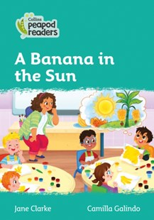 Level 3 - A Banana in the Sun by Jane Clarke (9780008397623) - PaperBack - Children's Fiction