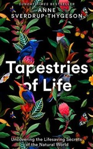 TAPESTRIES OF LIFE by Anne Sverdrup-Thygeson