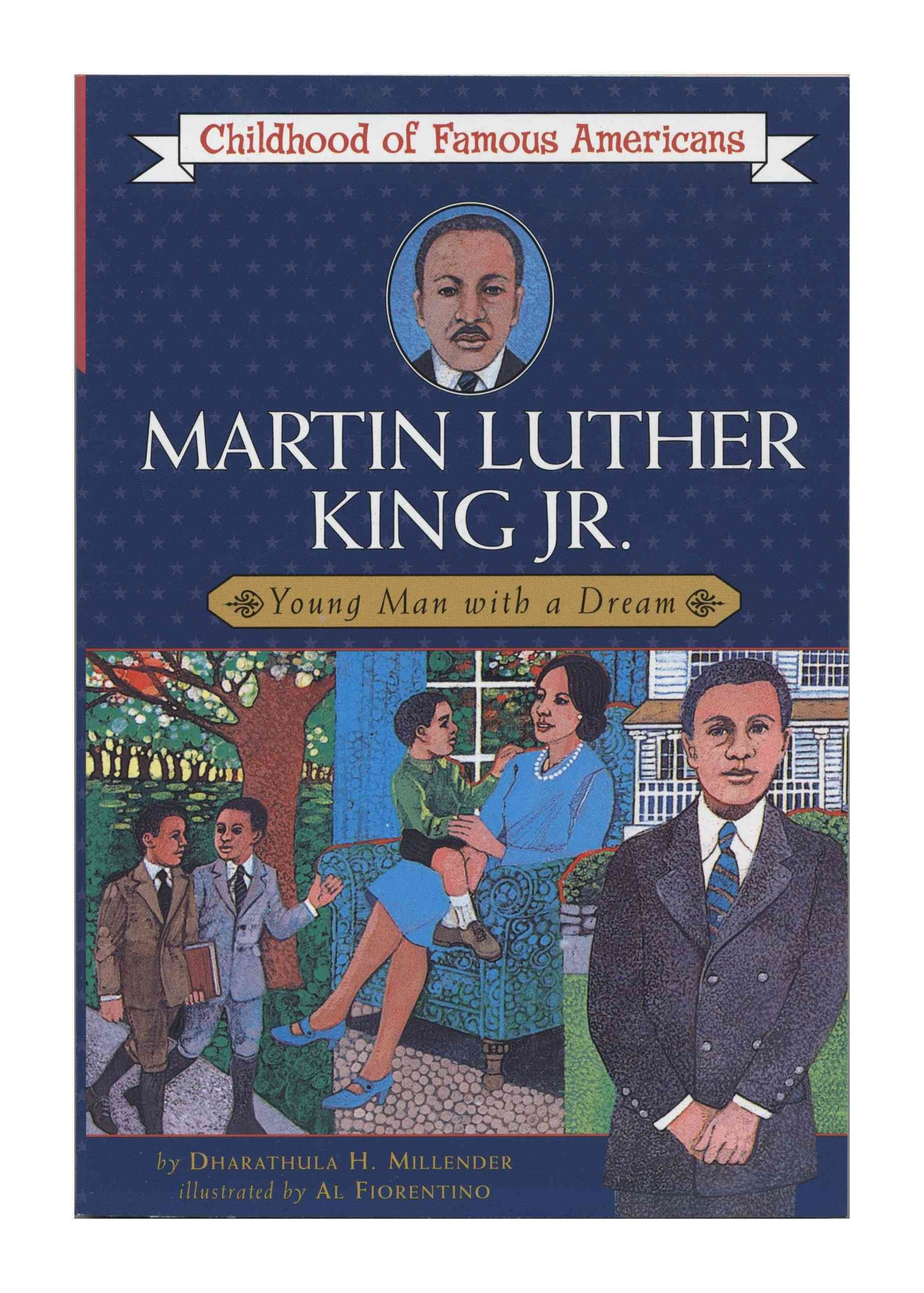 &quote;Martin Luther King, Jr.: Young Man with a Dream  &quote;