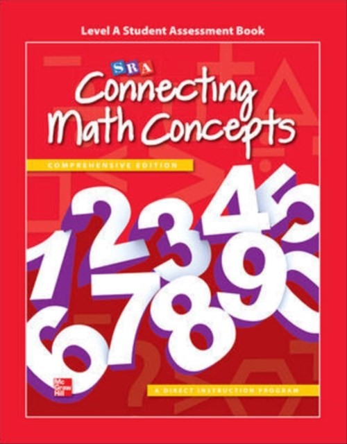 Connecting Math Concepts Level a Studentassessment Book