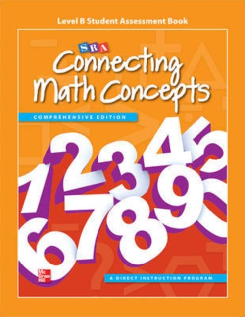 Connecting Math Concepts Level B Studentassessment Book