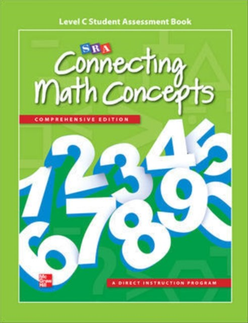 Connecting Math Concepts Level C Studentassessment Book