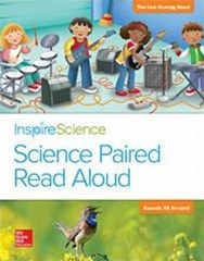 Inspire Science, Grade 1, Science Paired Read Aloud - the Low Energy Band / Sounds All Around
