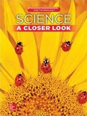 Science, a Closer Look, Grade 1, Science, Engineering, and Technology - Unit 4