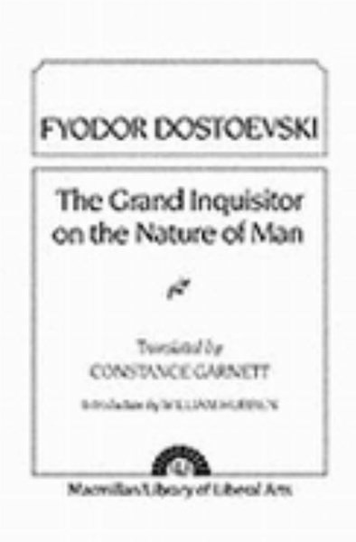 The Grand Inquisitor on the Nature of Man