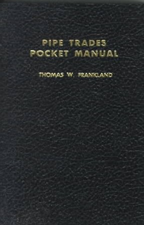 Pipe Trades Pocket Manual
