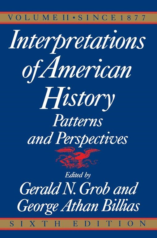 &quote;Interpretations of American History: 6th Ed, Vol. 2 Since 1877  &quote;