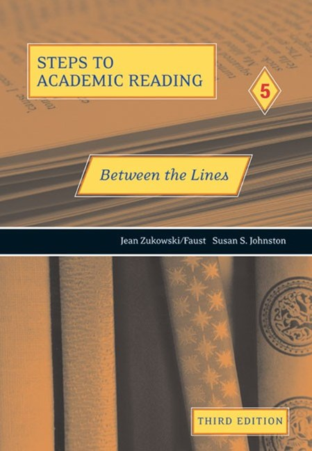 Steps to Academic Reading 5 : Between the Lines
