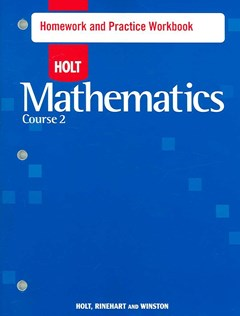 Mathematics Course 2, Grade 7 Homework and Practice Workbook