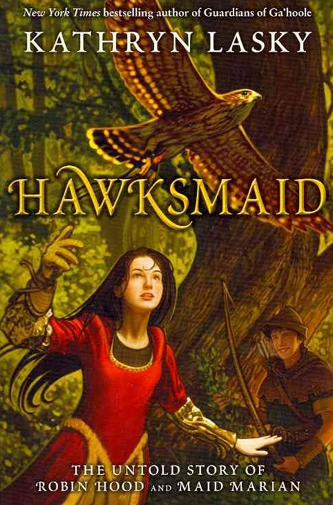 Hawksmaid: The Untold Story of Robin Hood and Maid Marian