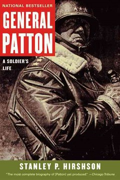 General Patton: A Soldier